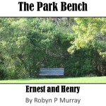 Get The Park Bench Series by Robyn P Murray
